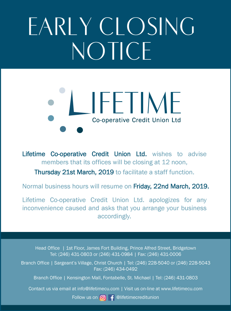 Lifetime Credit Union | Early Closing Notice